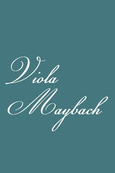 Viola Maybach